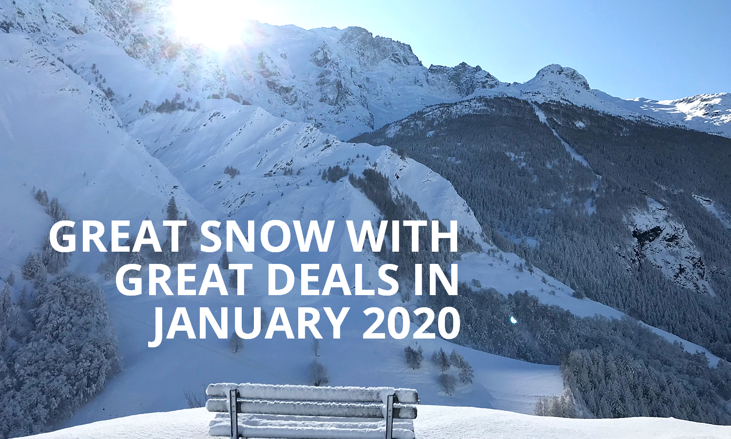 GREAT SNOW WITH GREAT DEALS IN JANUARY 2020